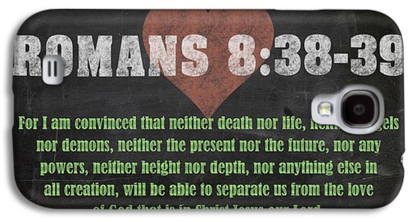 Romans 8 38-39 Inspirational Quote Bible Verses On Chalkboard Art Galaxy S4 Case