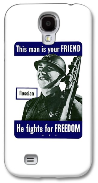 Russian - This Man Is Your Friend Galaxy S4 Case by War Is Hell Store