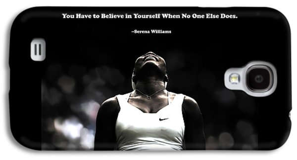 Serena Williams Galaxy S4 Case - Serena Williams Quote 2a by Brian Reaves