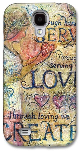 Serve Love Create Galaxy S4 Case