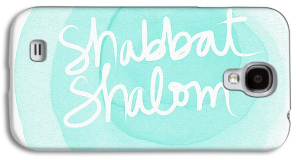 Shabbat Shalom Sky Blue Drop- Art By Linda Woods Galaxy S4 Case by Linda Woods