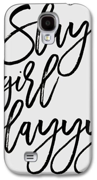 Slay Galaxy S4 Case by Elizabeth Taylor