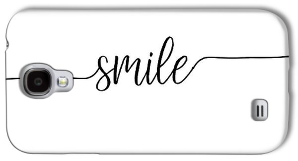 Smile Galaxy S4 Case