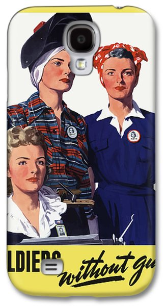 Soldiers Without Guns - Women War Workers - Ww2  Galaxy S4 Case by War Is Hell Store