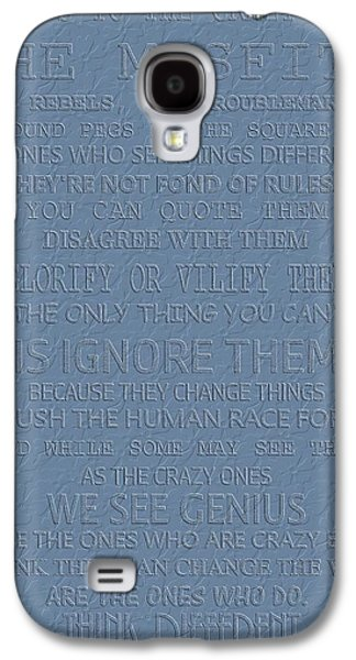 Steve Jobs Think Different Galaxy S4 Case by Dan Sproul