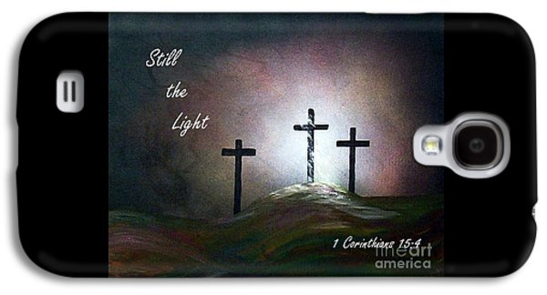 Still The Light Scripture Painting Galaxy S4 Case