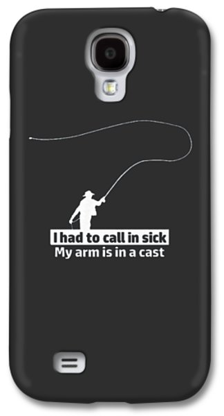 T Had To Call Stick Galaxy S4 Case