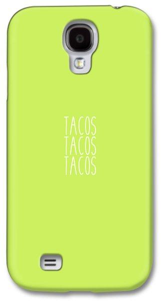 Tacos Galaxy S4 Case by Cortney Herron