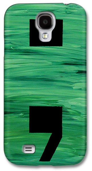 Take A Breath It's Not The End Galaxy S4 Case by Tara Martell