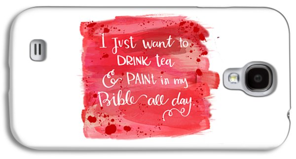 Tea And Paint Galaxy S4 Case by Nancy Ingersoll