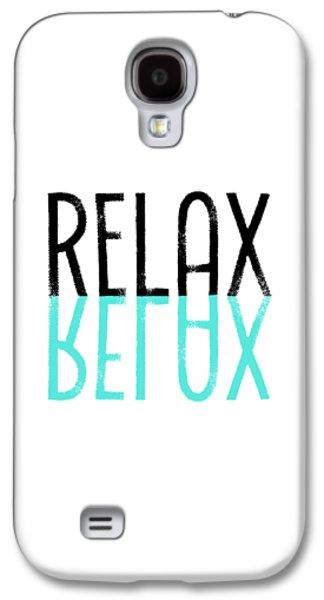 Text Art Relax - Cyan Galaxy S4 Case by Melanie Viola