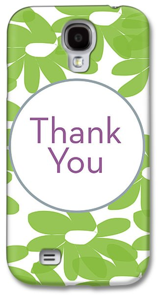 Thank You Green Flowers- Art By Linda Woods Galaxy S4 Case
