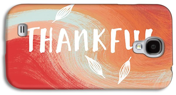 Thankful- Art By Linda Woods Galaxy S4 Case