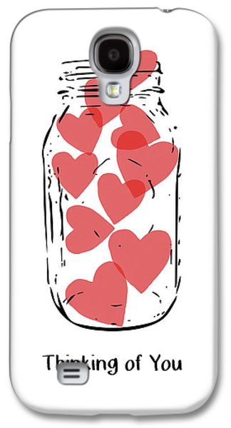 Thinking Of You Jar Of Hearts- Art By Linda Woods Galaxy S4 Case by Linda Woods