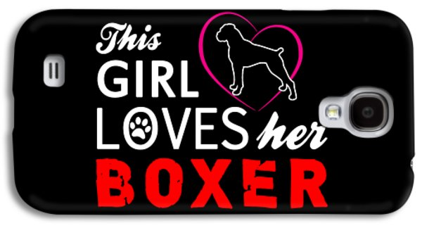 This Girl Loves Her Boxer Galaxy S4 Case