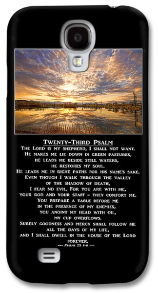 Twenty-third Psalm Prayer Galaxy S4 Case by James BO  Insogna