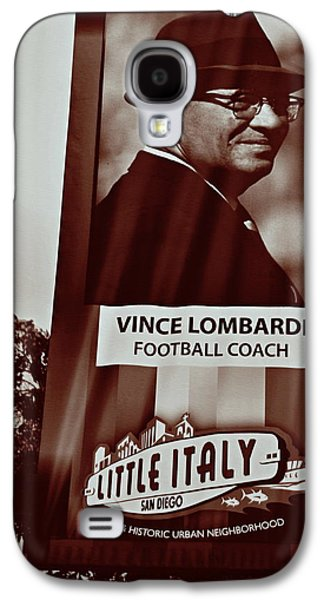 Vince Lombardi- Little Italy San Diego Galaxy S4 Case by See My  Photos