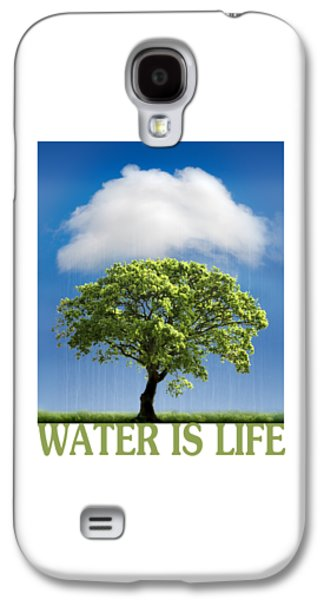 Water Is Life Galaxy S4 Case by Mal Bray