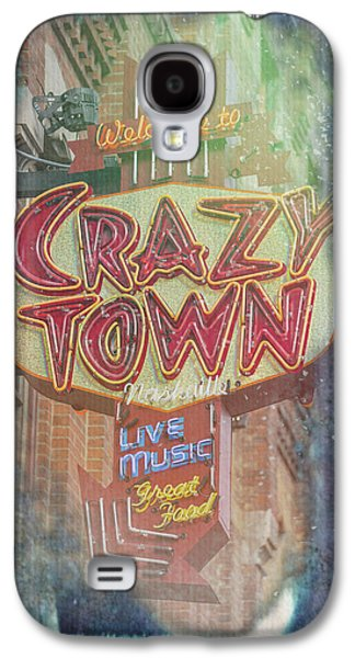 Welcome To Crazy Town Galaxy S4 Case
