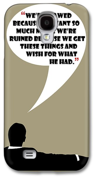 We're Flawed - Mad Men Poster Don Draper Quote Galaxy S4 Case