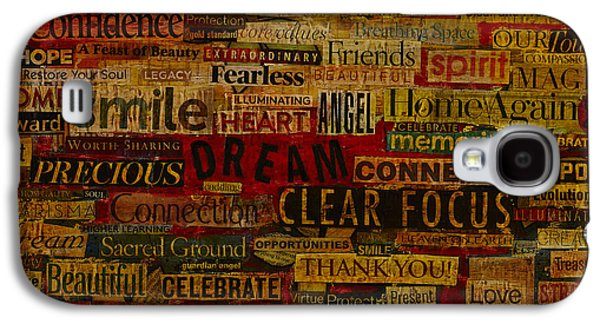 Words Matter Galaxy S4 Case by Gloria Rothrock