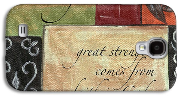 Words To Live By Strength Galaxy S4 Case by Debbie DeWitt