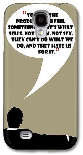 You Are The Product - Mad Men Poster Don Draper Quote Galaxy S4 Case