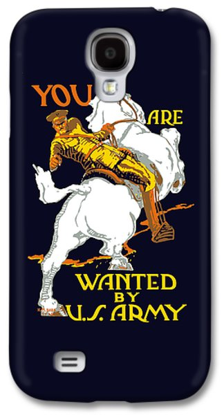 You Are Wanted By Us Army Galaxy S4 Case by War Is Hell Store