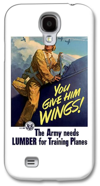 You Give Him Wings - Ww2 Galaxy S4 Case by War Is Hell Store
