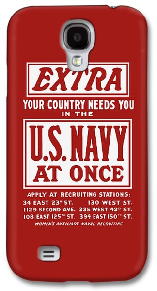 Your Country Needs You In The Us Navy Galaxy S4 Case by War Is Hell Store