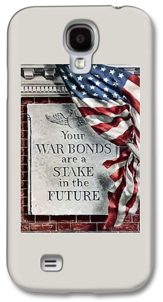 Your War Bonds Are A Stake In The Future Galaxy S4 Case by War Is Hell Store