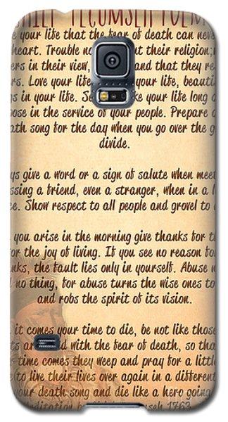 Chief Tecumseh Poem - Live Your Life Galaxy S5 Case