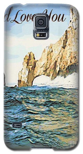 God Loves You Galaxy S5 Case
