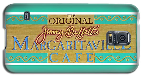Jimmy Buffetts Margaritaville Cafe Sign The Original Galaxy S5 Case by John Stephens