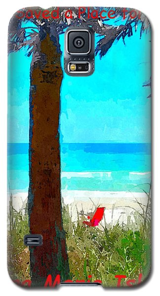 We Saved A Place For You Galaxy S5 Case