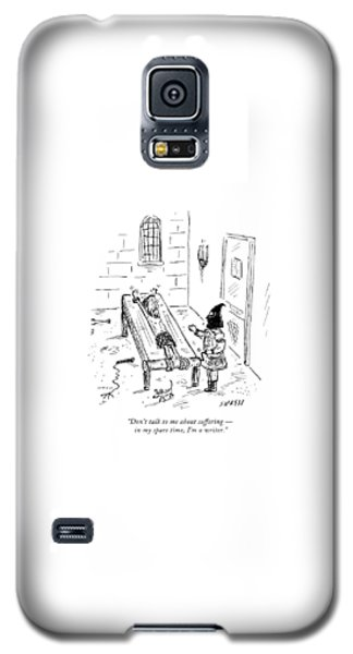Dungeon Galaxy S5 Case - Don't Talk To Me About Suffering  -  In My Spare by David Sipress
