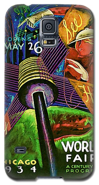Galaxy S5 Case featuring the mixed media 1934 Chicago Worlds Fair - Vintage Travel Art by Presented By American Classic Art