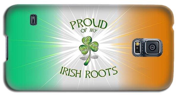 Proud Of My Irish Roots Galaxy S5 Case by Ireland Calling