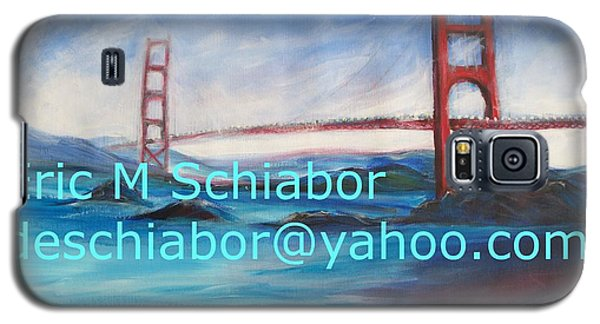 Galaxy S5 Case featuring the painting San Francisco Golden Gate Bridge by Eric  Schiabor