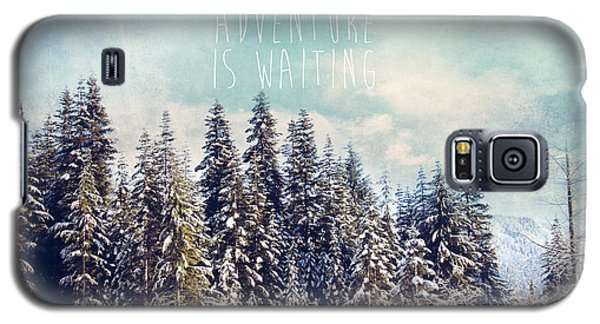 Galaxy S5 Case featuring the photograph Adventure Is Waiting by Sylvia Cook