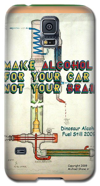 Alcohol For Car Not Brain Poster Galaxy S5 Case