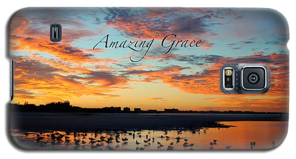 Galaxy S5 Case featuring the photograph Amazing Grace On Siesta Key by Margie Amberge