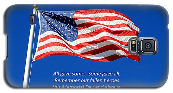 Galaxy S5 Case featuring the photograph American Flag - Remember Our Fallen Heroes by Barbara West