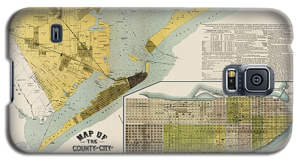 Antique Map Of Galveston Texas By The Island City Abstract And Loan Co. - 1891 Galaxy S5 Case by Blue Monocle