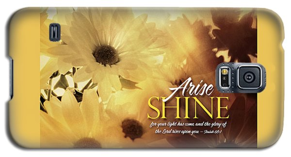 Arise Shine Galaxy S5 Case