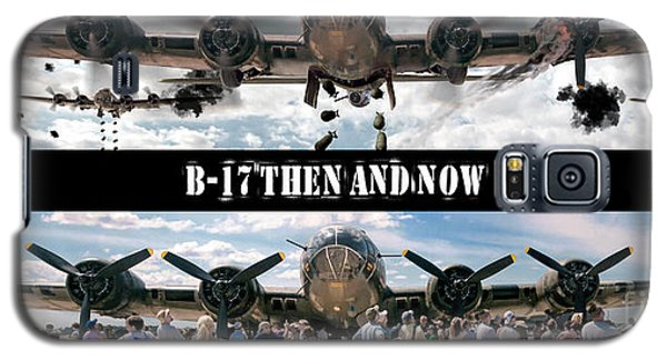 B-17 Then And Now Galaxy S5 Case