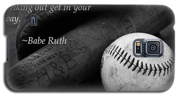 Babe Ruth Baseball Quote Galaxy S5 Case