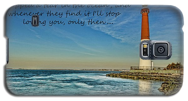 Barnegat Lighthouse Inspirational Quote Galaxy S5 Case by Lee Dos Santos