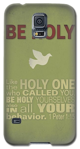 Be Holy Galaxy S5 Case