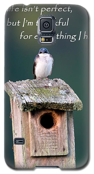 Be Thankful Galaxy S5 Case by Bill Wakeley